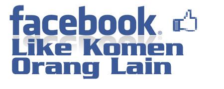 """""""Like"""" Komen Orang Lain di Facebook"""