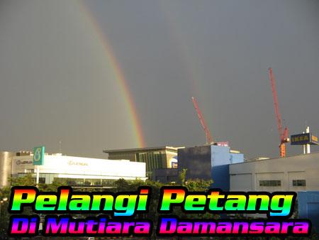 Pelangi Petang di Mutiara Damansara