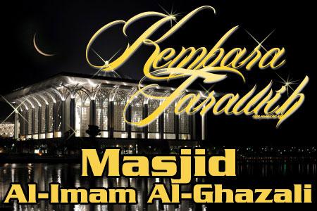 Kembara Tarawih: Masjid Al-Imam Al-Ghazali