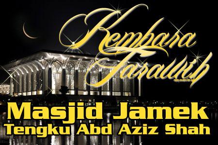 Kembara Tarawih - Masjid Jamek Tengku Abd Aziz Shah