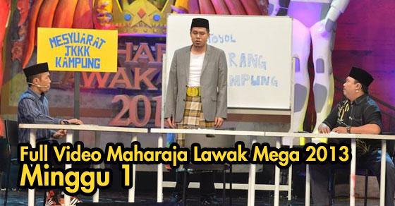 Full Video Maharaja Lawak Mega 2013 - Minggu 1